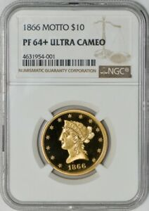 1866 $10 GOLD LIBERTY MOTTO PF64  ULTRA CAMEO NGC 941706 1