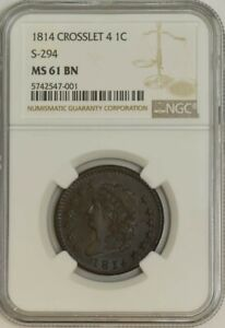 1814 CROSSLET 4 LARGE CENT 1C S 294 MS61 BN NGC 942869 2