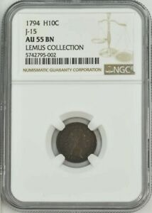 1794 HALF DIME J 15 P 19 R.8 AU55 NGC 943930 3   LY  AND IMPORTANT