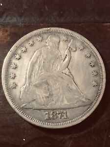 1871 SEATED LIBERTY DOLLAR WITH MOTTO CHOICE ALMOST UNCIRCULATED