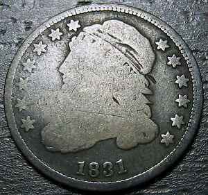1831 CAPPED BUST DIME      MAKE US AN OFFER   O3771