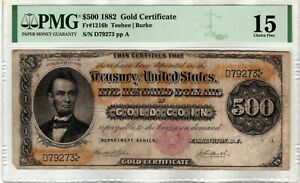 Click now to see the BUY IT NOW Price! FR.1216B $500 1882 GOLD CERTIFICATE PMG FINE 15
