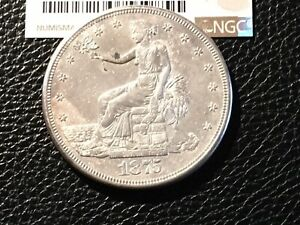 1875 S TRADE DOLLAR HIGH GRADE BUT NGC ALTERED SURFACELOOKS AU COUPLE SCRATCHES