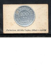 1929 PALESTINE CIGARETTE CARD EARLY  100 MILLS SILVER COIN NOT AN ACTUAL COIN