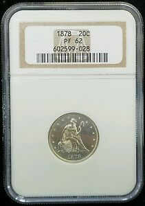 Click now to see the BUY IT NOW Price! 1878 PROOF 20 CENT PIECE NGC PF62   LOW MINTAGE    ONLY 600 MINTED