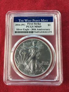 2016  W AMERICAN SILVER EAGLE 1OZ. $1 FIRST STRIKE. PCGS MS 69 30TH ANNIVERSARY.