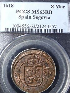Click now to see the BUY IT NOW Price! 1618 PCGS MS63RB SPAIN SEGOVIA 8 MAR   SOLE GRADED NONE HIGHER EQUAL OR LOWER