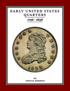 Click now to see the BUY IT NOW Price! EARLY UNITED STATES QUARTERS 1796 1838 NEW BOOK   NEW LOWER PRICE    TOMPKINS