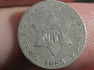 1853 THREE 3 CENT SILVER TRIME  VG DETAILS