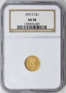 Click now to see the BUY IT NOW Price! 1870 S G$1 AU58 INDIAN PRINCESS TYPE 3 GOLD DOLLAR NGC CERTIFIED