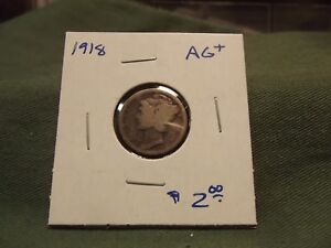 1918 AG  SILVER LIBERTY MERCURY DIME SEE OUR STORE FOR MORE COINS