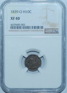 1839 O NGC XF40 V 2B RPD REPUNCHED DATE H10C SEATED LIBERTY HALF DIME