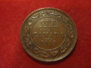 CANADA LARGE CENT   1919      100 YEARS OLD ADD TO YOUR COLLECTION
