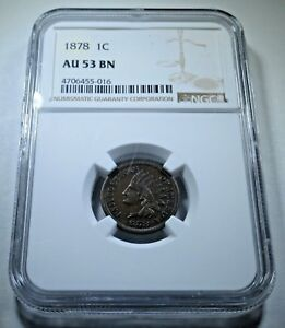 NGC AU 53 1878 US INDIAN HEAD PENNY 1 CENT ALMOST UNCIRCULATED ANTIQUE U.S. COIN