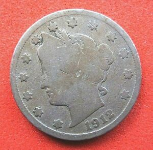 US  NICKEL FIVE CENT COIN..LIBERTY HEAD..FULL CLEAR DATE..1912   107 YEARS OLD