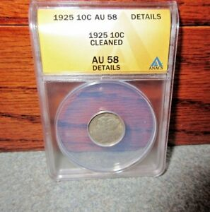 1925 WINGED LIBERTY HEAD OR MERCURY DIME ANACS : AU58 DETAILS : CLEANED