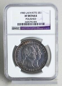 1900 LAFAYETTE SILVER ONE DOLLAR COIN NGC CERTIFIED XF DETAILS POLISHED K9