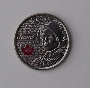 2013 CANADA QUARTER SECORD WAR OF 1812 RED COLOURED  COLORED  25 CENTS UNC
