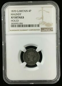 1870 GREAT BRITISH MAUNDY 4 PENCE 4P COIN NGC XF DETAILS HOLED ONLY 4 569 MINTED