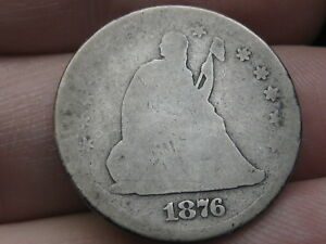 1876 P SILVER SEATED LIBERTY QUARTER  FULL DATE