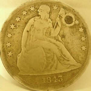 1843 SEATED LIBERTY SILVER DOLLAR $1 FINE F   VF DETAILS HOLED FILLED PLUGGED