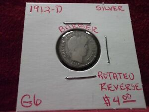 1912 DENVER BARBER SILVER DIME IN GOOD PLUS CONDITION WITH A ROTATED REVERSE