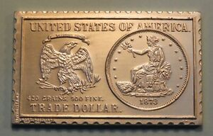 1873 UNITED STATES TRADE DOLLAR NUMISTAMP MEDAL COIN 1976 MORT REED LIMITED