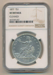 1877 SEATED LIBERTY DOLLAR. NGC XF DETAILS