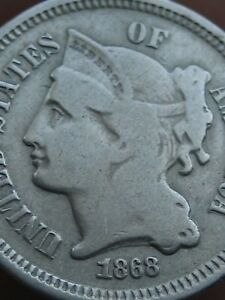 1868 THREE 3 CENT NICKEL  VG DETAILS