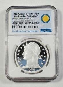 1906 PATTERN DOUBLE EAGLE SMITHSONIAN 2017 1 OZ SILVER NGC GEM PROOF ULTRA CAMEO