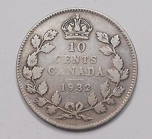 1932 TEN CENTS F  NICE BETTER DATE LOW MINTAGE KING GEORGE V CANADA SILVER DIME