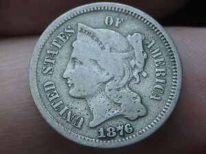 1876 THREE 3 CENT NICKEL   KEY DATE  VG/VERY GOOD DETAILS