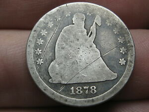 1878 P SILVER SEATED LIBERTY QUARTER  GOOD DETAILS