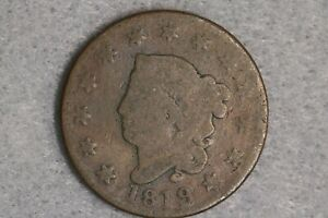 1819 LIBERTY HEAD CORONET HEAD LARGE CENT PENNY EARLY US TYPE COIN