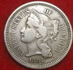 1881 BETTER GRADES PHILADELPHIA MINT THREE CENT NICKEL 55GEC