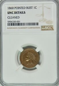 1860 POINTED BUST INDIAN CENT  NGC  UNC DETAILS  PRETTY COIN