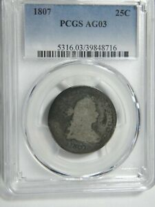 1807 DRAPED BUST 25C PCGS AG 3 DEEPLY TONED AND PLEASING  SALE PRICED