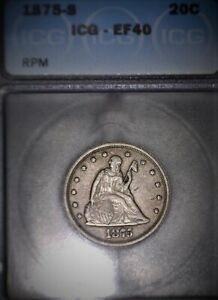 1875 S TWENTY CENT PIECE. ICG EF40RPM. REPUNCHED MINT MARK. ISSUE FREE