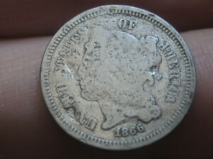 1866 THREE 3 CENT NICKEL  GOOD DETAILS FULL DATE