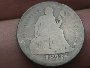 1873 S SEATED LIBERTY DIME  WITH ARROWS