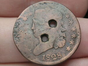 1828 CAPPED BUST HALF CENT  13 STARS HOLED TWICE OLD BUTTON?