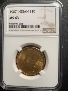 1907 MS63 NGC $10 INDIAN EAGLE  LUSTROUS   QUALITY   EXCELLENT NO MOTTO TYPE