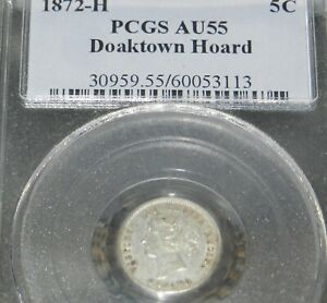 1872 H  CANADA FIVE CENTS  PCGS AU 55   DOAKTOWN HOARD