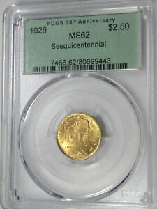 1926 SESQUICENTENNIAL OF AMERICA'S INDEPENDENCE $2.50 GOLD PCGS MS62 PQ LOOKS