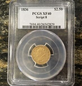 1836 CLASSIC HEAD SCRIPT 8 $2.50 GOLD QUARTER EAGLE PCGS XF 40 GREAT STRIKE