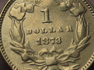 1873 $1 GOLD LIBERTY HEAD ONE DOLLAR COIN  OPEN 3