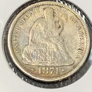 1874 P SEATED LIBERTY SILVER DIME WITH ARROWS