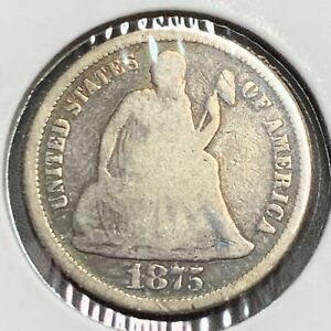 1875 P SEATED LIBERTY SILVER DIME 10C
