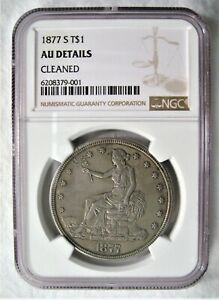 1877 S TRADE SILVER DOLLAR NGC AU DETAILS
