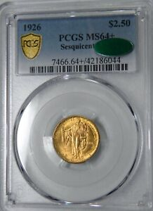 1926 SESQUICENTENNIAL OF AMERICA'S INDEPENDENCE $2.50 GOLD  PCGS MS 64 CAC